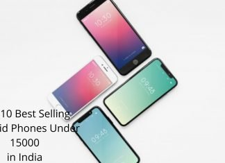 Top 10 Best Selling Android Phones Under 15000 in India
