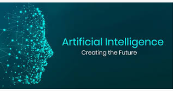 Artificial Intelligence Creating the future