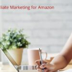 How to do Affiliate Marketing for Amazon