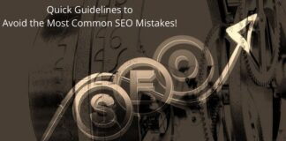 Guidelines to Avoid the Most Common SEO Mistakes!