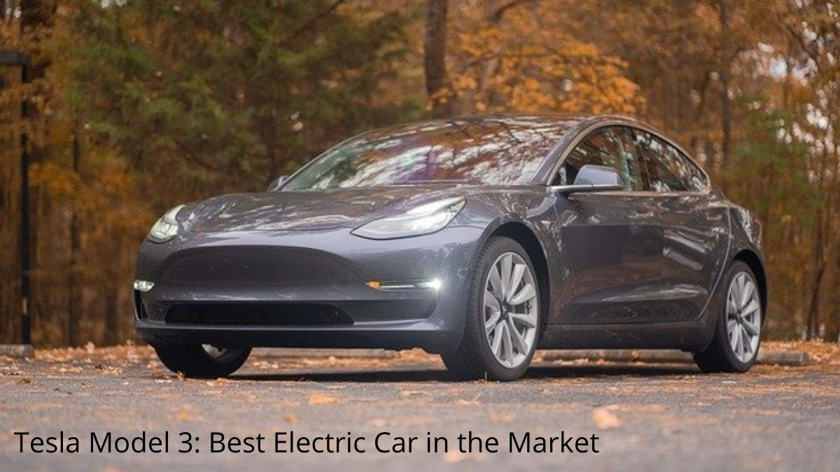 Tesla Model 3 Best Electric Car