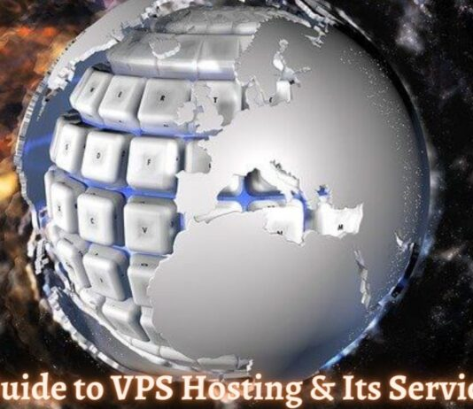 Guide to VPS Hosting & Its Services